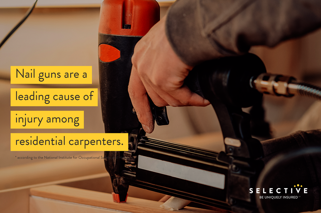 Nail guns are the leading cause of injury among residential carpenters.