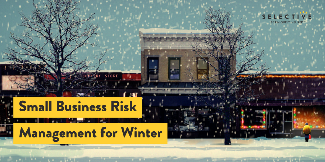 3 Small Business Risk Management Tips For Winter